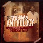 THE SPIDERMAN ANTHOLOGY : Classic From The Vault Spiderman Label
