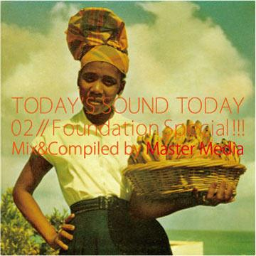 TODAY'S SOUND TODAY Volume 2: Foundation Special