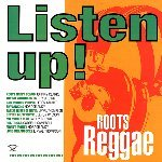 LISETEN UP ! : Roots Reggae