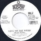 GIVE ME THE WEED / Version