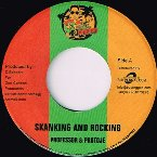 SKANKING AND ROCKING / TREAT U RIGHT