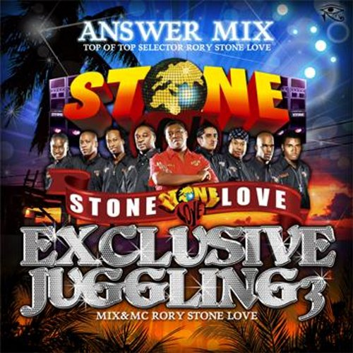 STONE LOVE ANSWER MIX : Exclusive Juggling 3