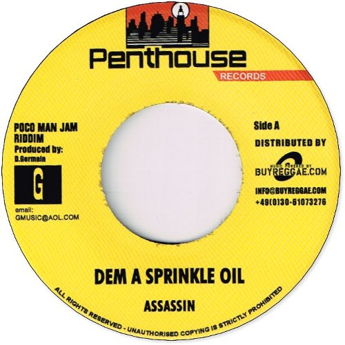 DEM A SPRINKLE OIL / BIG WOMAN TING