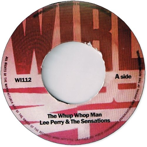 THE WHUP WHOP MAN / RUN FOR COVER