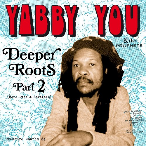 DEEPER ROOTS 2 : More Dubs & Rarities (2LP)