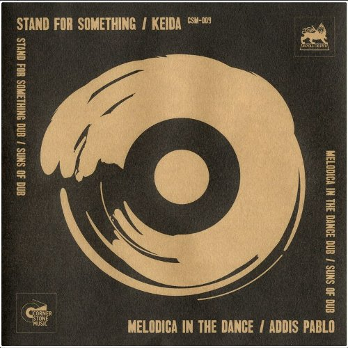 "STAND FOR SOMETHING / MELODICA IN THE DANCE (2×7"")"