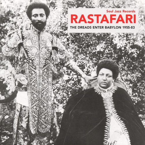 RASTAFARI : The Dreads Enter Babylon 1955-83