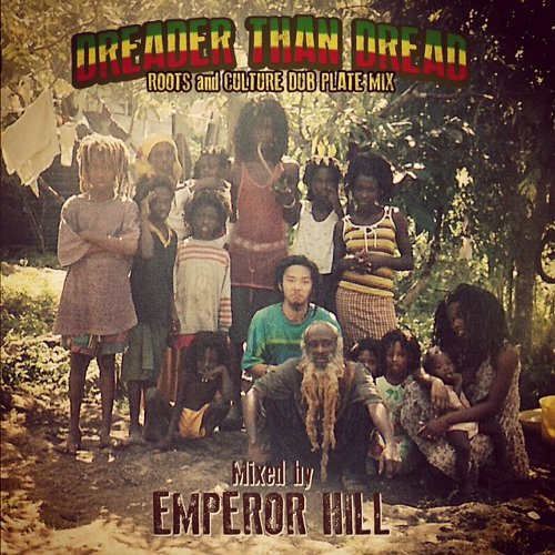 DREADER THAN DREAD :  Roots & Culture Dub Plate Mix