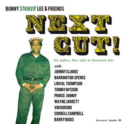 NEXT CUT!:Dub Plates、Rare Sides & Unreleased Cuts(2LP)