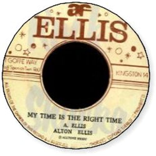 MY TIME IS RIGHT TIME / IF I HAD THE RIGHT