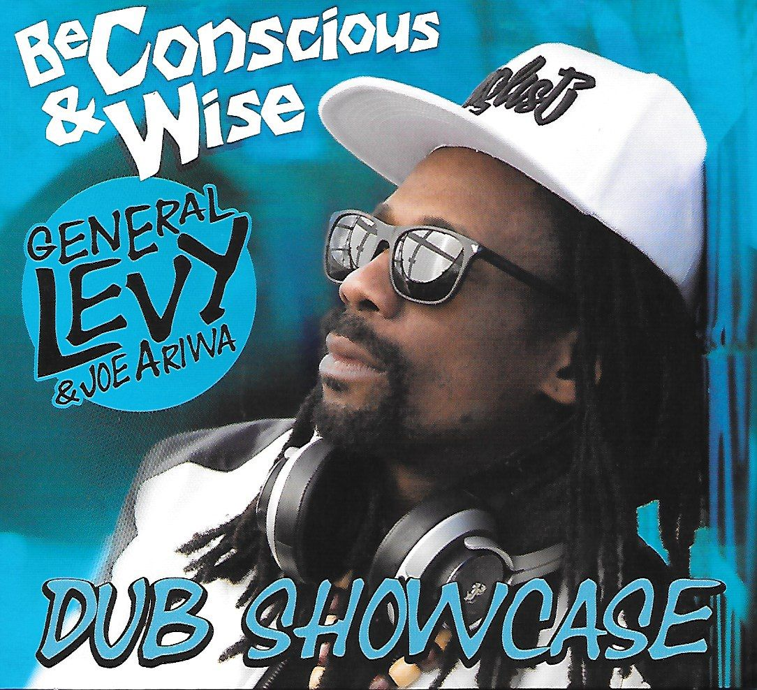 BE CONSCIOUS & WISE : DUB SHOWCASE