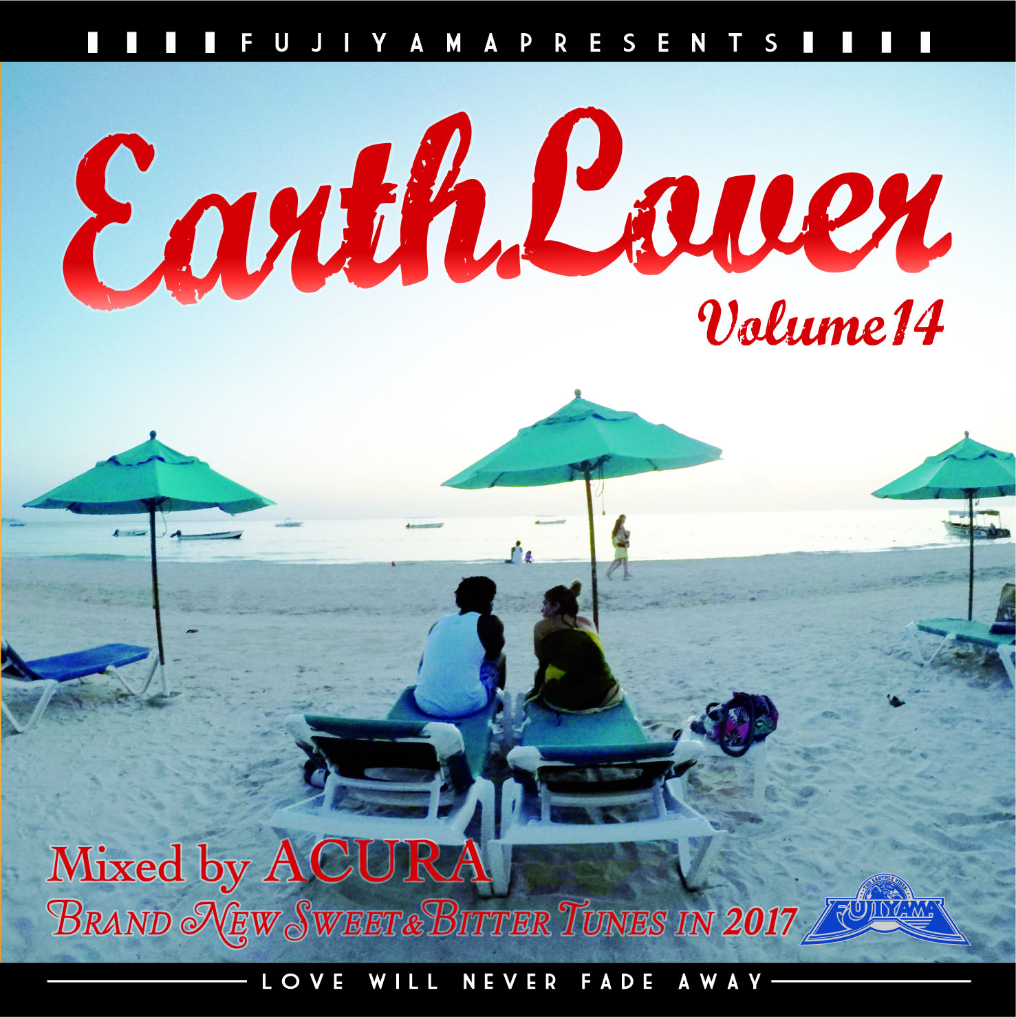 EARTH LOVER Vol.14 : Brand New Sweet & Bitter Tunes in 2017