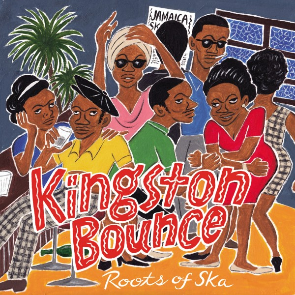 KINGSTON BOUNCE : ROOTS OF SKA