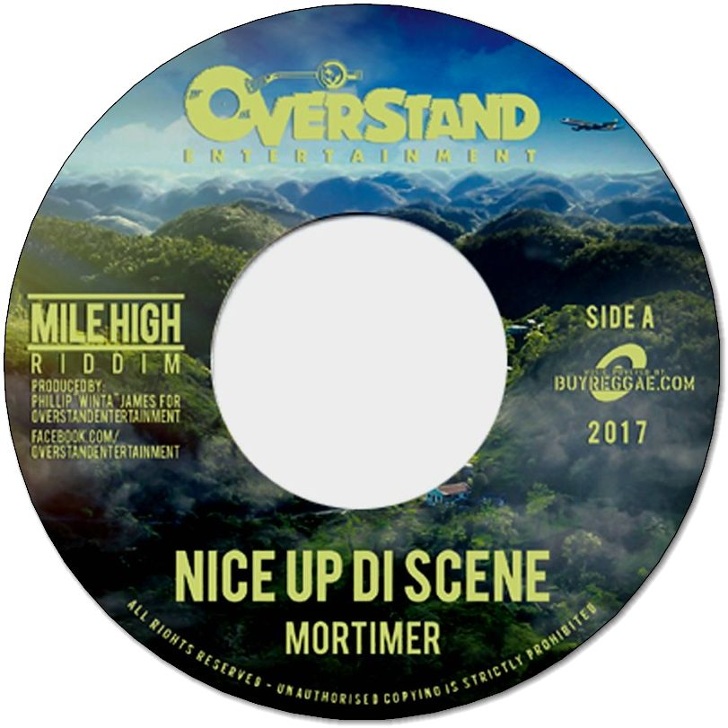 NICE UP DI SCENE / MILE HIGH VERSION