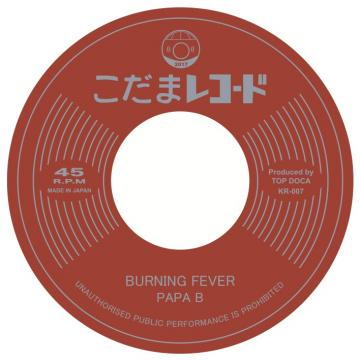BURNING FEVER / BURNING HOP