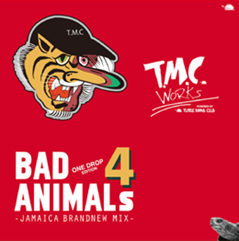 BAD ANIMALS 4 : Jamaica Brand New Mix - ONE DROP Edition-