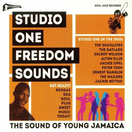 STUDIO ONE FREEDOM SOUNDS : Studio One In The 1960s
