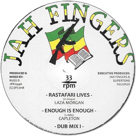 RASTAFARI LIVES / ENOUGH IS ENOUGH