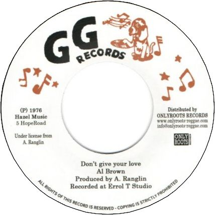 DON'T GIVE YOUR LOVE / LOVING DUB