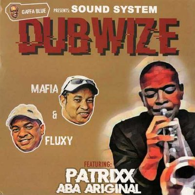 GAFFA BLUE presents SOUND SYSTEM DUBWIZE