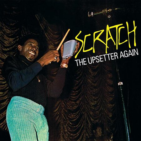 SCRATCH THE UPSETTER AGAIN(Orange Vinyl)
