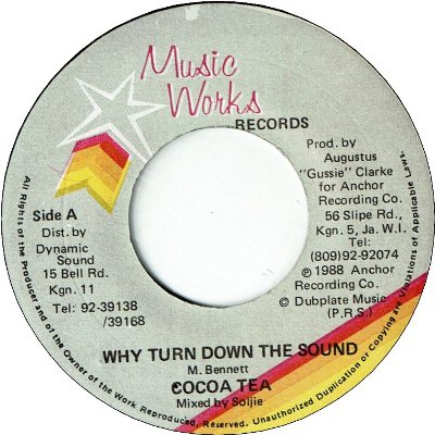 WHY TURN DOWN THE SOUND (VG+)