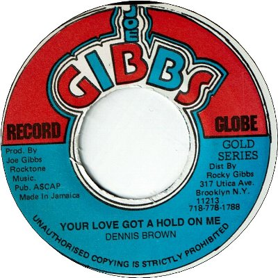 YOUR LOVE GOT A HOLD ON ME (VG+) / VERSION (VG+)