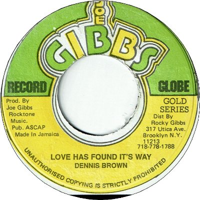 LOVE HAS FOUND IT'S WAY (VG+) / WHY BABY WHY (VG+)