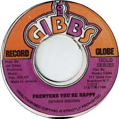 PRETEND YOU'RE HAPPY (VG) / WHEN YOU'RE DOWN (VG+)