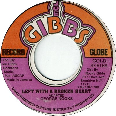 LEFT WITH A BROKEN HEART (VG+) / VERSION (VG)