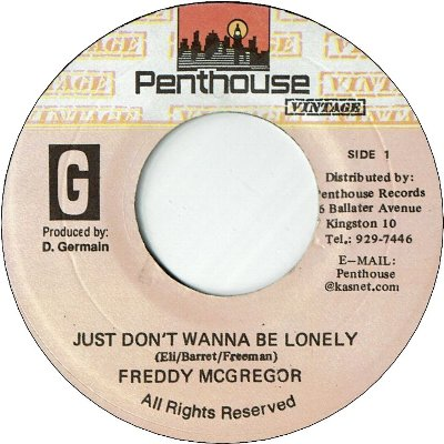 JUST DON'T WANNA BE LONELY (VG+) / VERSION (VG)