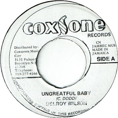 UNGRATEFUL BABY (VG+) / HOPEFUL VILLAGE SKA (VG+)