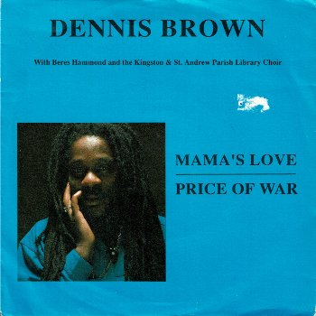 MAMA'S LOVE with Beres Hammond / PRICE OF WAR