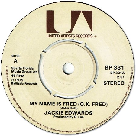 MY NAME IS FRED(OK FRED) (VG+) / YAGGA YAGGA STYLE (VG+)