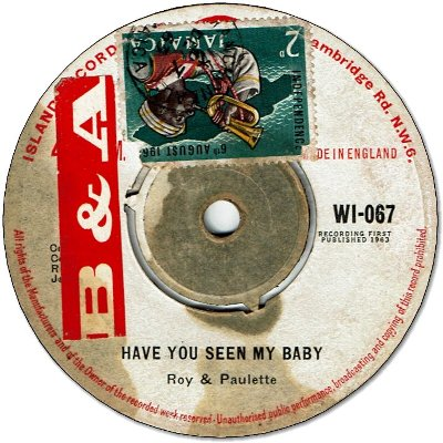 HAVE YOU SEEN MY BABY (VG to VG+/seal) / SINCE YOU'RE GONE (VG/seal)