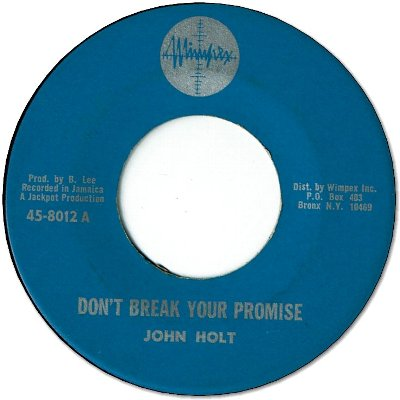 DON'T BREAK YOUR PROMISE (VG+) / I'VE BEEN ADMIRING YOU (VG+)