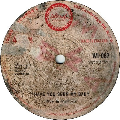 HAVE YOU SEEN MY BABY (VG/LD) / SINCE YOU'RE GONE (VG/LD)