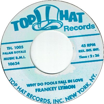 WHY DO FOOLS FALL IN LOVE (VG+) / I'M NOT A JUVENILE DELIQUENT (VG+)