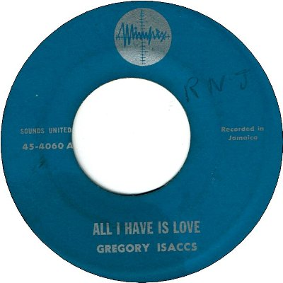 ALL I HAVE IS LOVE (VG+) / ARCHIE MOORE (VG to VG+)
