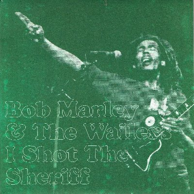 I SHOT THE SHERIFF (VG+) / TRENCH TOWN ROCK(Live At The Roxy, 26th May 1976) (VG+)