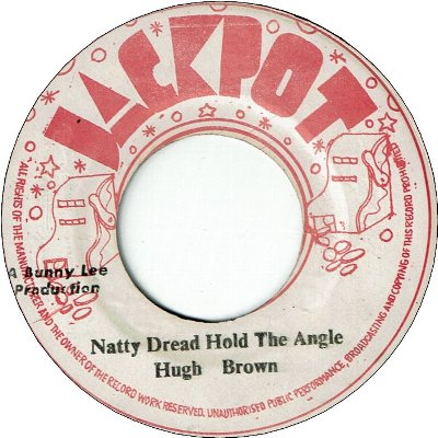 NATTY DREAD HOLD THE ANGLE (VG+) / VERSION (VG)