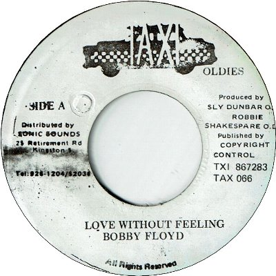 LOVE WITHOUT FEELING (VG+) / SHOW & TELL (VG+)