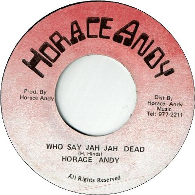 WHO SAY JAH JAH DEAD (VG+)