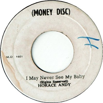 I MAY NEVER SEE MY BABY (VG/WOL) / VERSION (VG/WOL)
