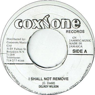 I SHALL NOT REMOVE (VG+) / I NEED YOUR LOVING (VG+)