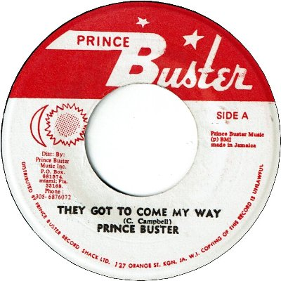 THEY GOT TO COME MY WAY (VG) / THEY GOT TO GO (VG)