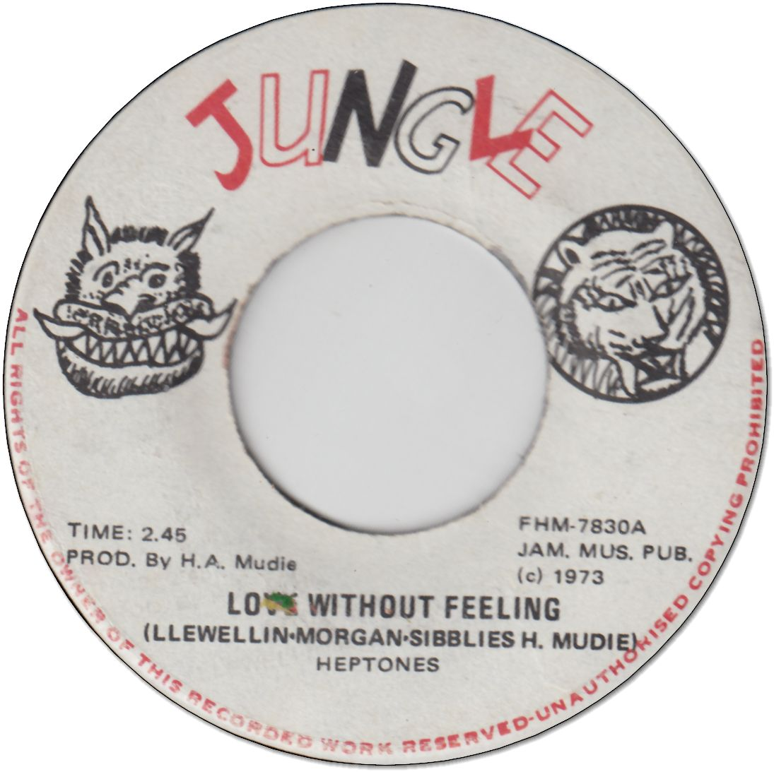 LOVE WITHOUT FEELING (VG+) / JUNGLE FEELING (VG+)