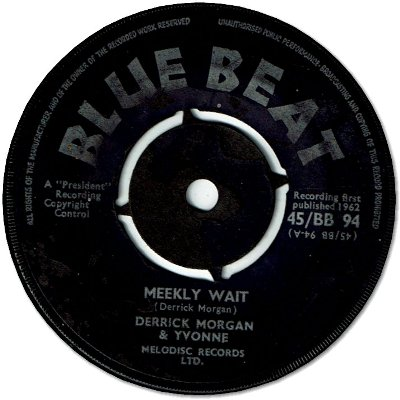 MEEKLY WAIT (VG) / DAY IN DAY OUT (G/LD)
