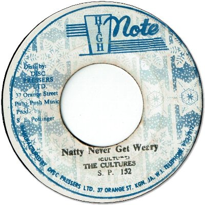 NATTY NEVER GET WEARY(VG+) / VERSION (VG)