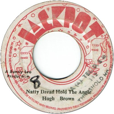 NATTY DREAD HOLD THE ANGLE (VG/WOL) / VERSION (VG/WOL)